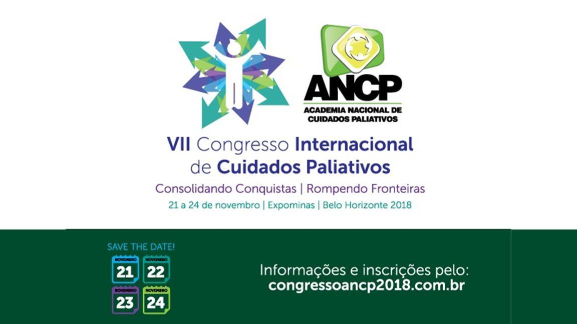 VII CONGRESSO INTERNACIONAL DE CUIDADOS PALIATIVOS ANCP EM BH
