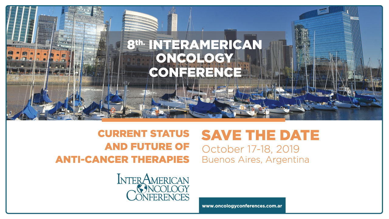 "8th InterAmerican Oncology Conference ""Current Status and Future of Anti-Cancer Therapies"""