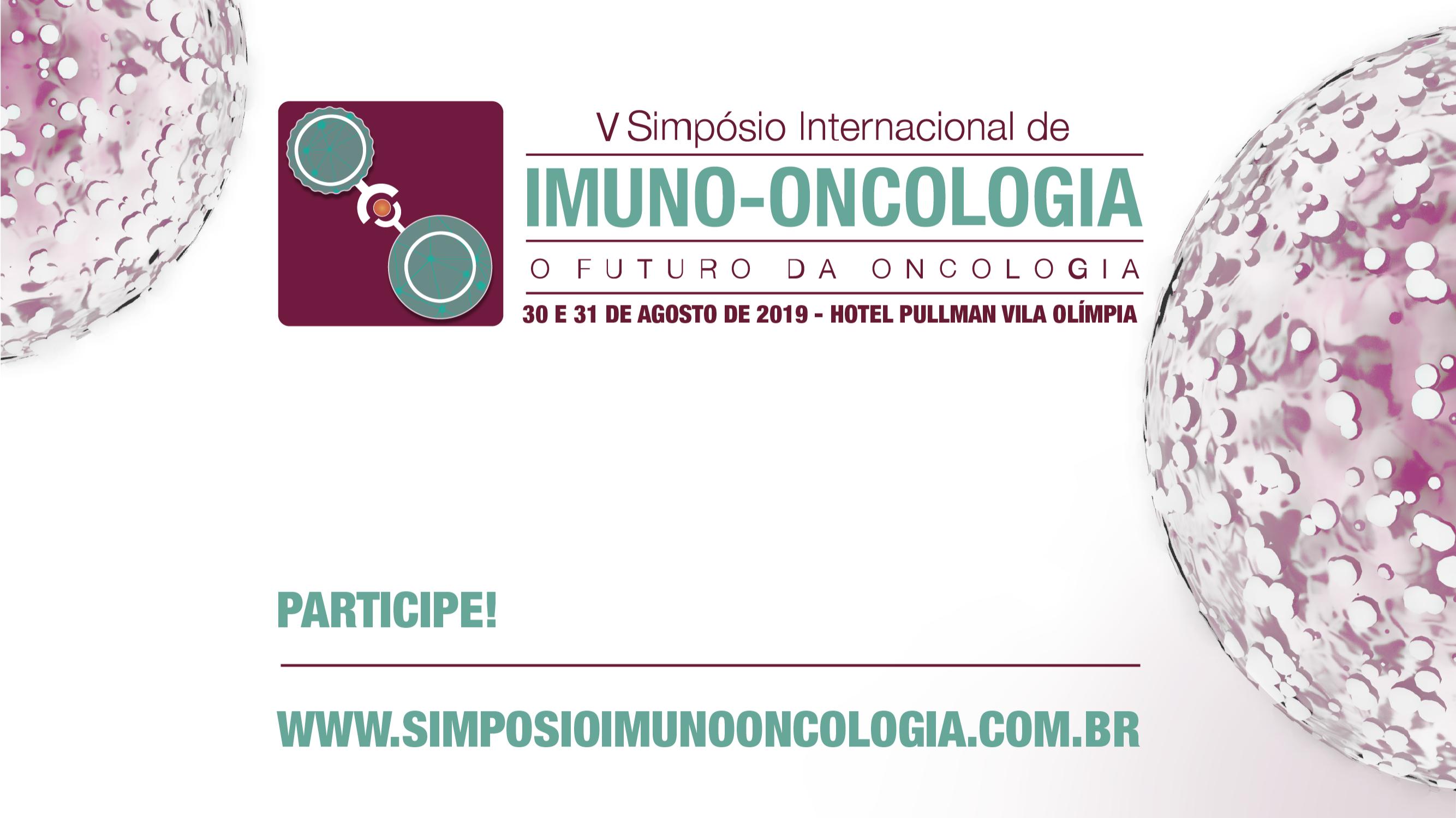 V Simpósio Internacional de Imuno-Oncologia