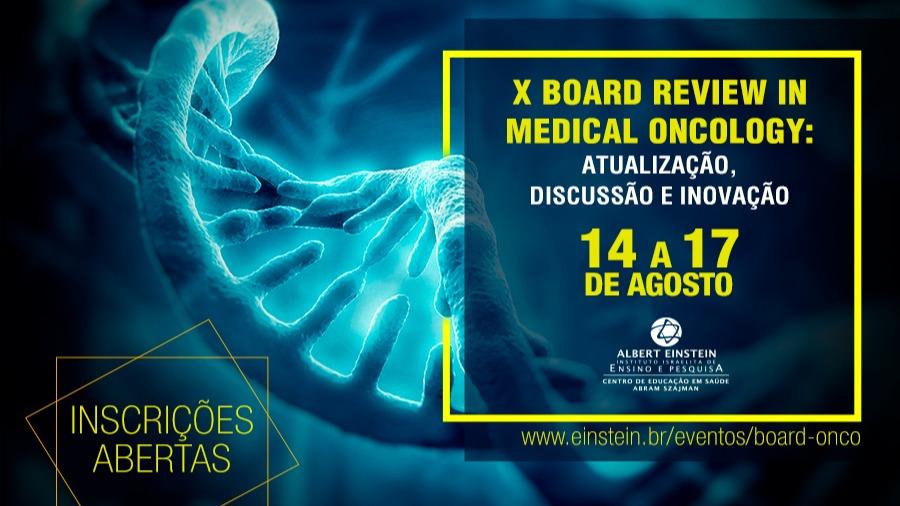 X Board Review in Medical Oncology: Atualização, Discussão e Inovação