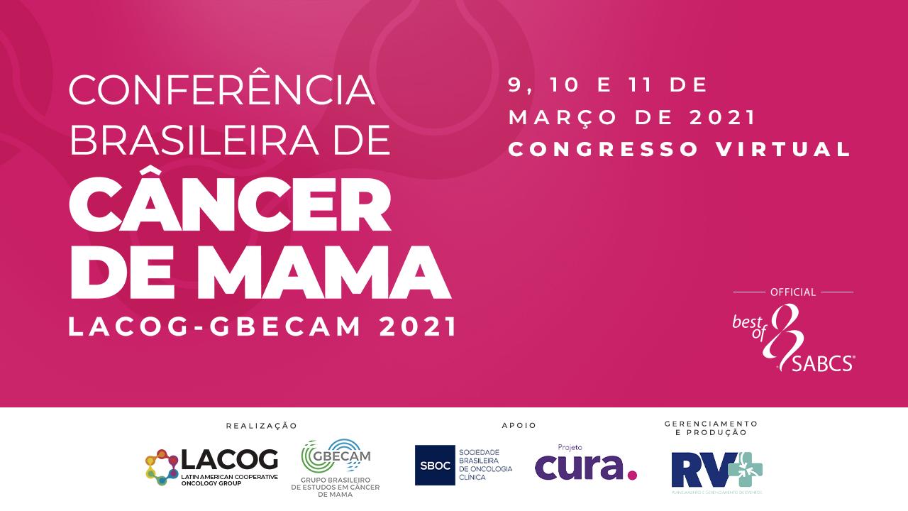 Conferência Brasileira de Mama – LACOG-GEBCAM 2021 – Best of SABCS