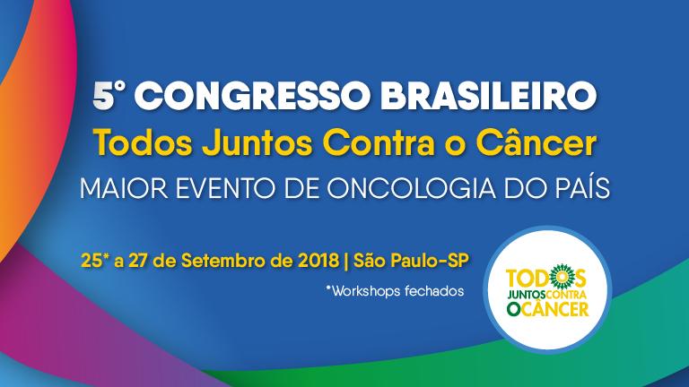 5º Congresso Todos Juntos Contra o Câncer