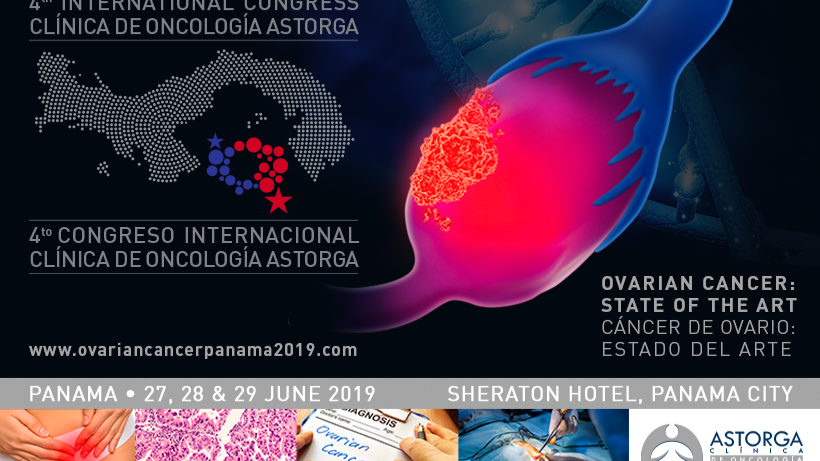 The 4th International Congress Clínica de Oncología Astorga, Ovarian Cancer