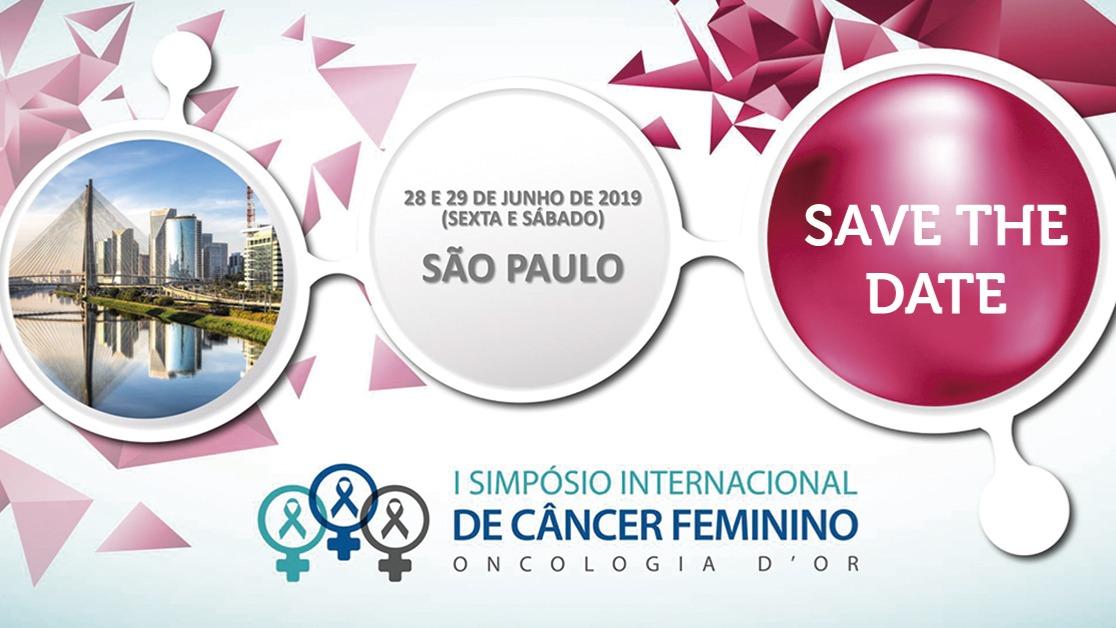 I Simpósio Internacional de Câncer Feminino Oncologia D'Or