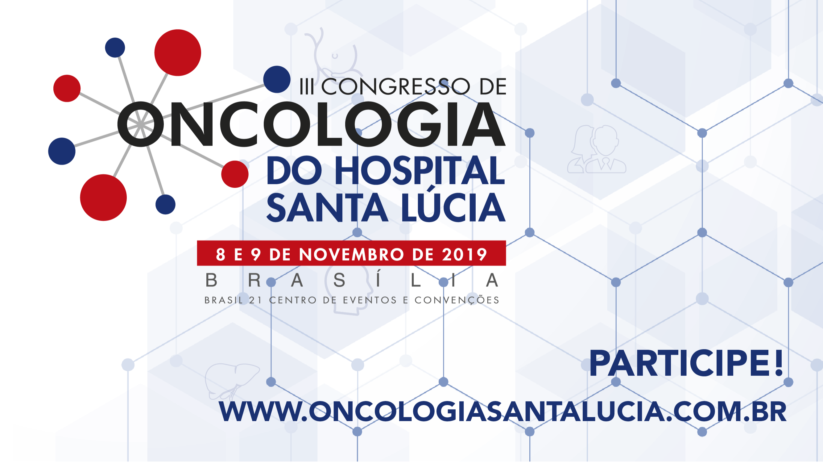 III Congresso de Oncologia do Hospital Santa Lucia