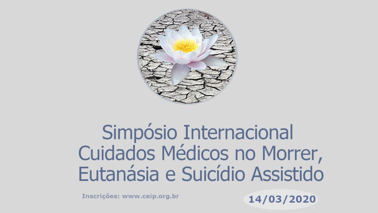 Simpósio Internacional Cuidados Médicos no Morrer, Eutanásia e Suicídio Assistido