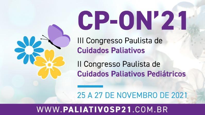 III Congresso Paulista de Cuidados Paliativos e II Congresso de Cuidados Paliativos Pediátricos