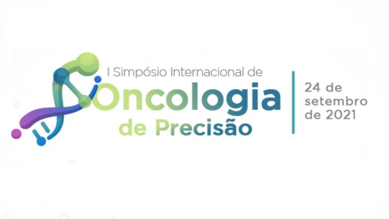 I Simpósio Internacional de Oncologia de Precisão