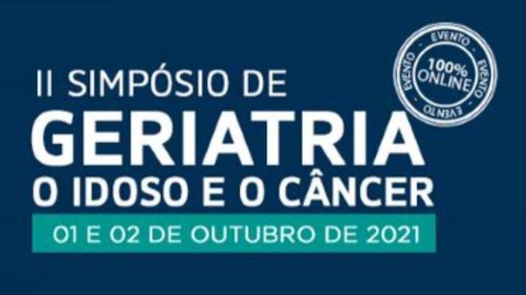 II Simpósio de Geriatria - O Idoso e o Câncer