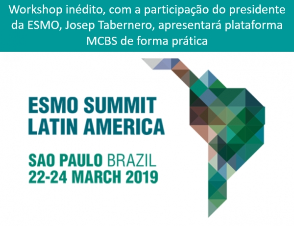ESMO Summit traz Workshop sobre Magnitude of Clinical Benefit Scale (MCBS)