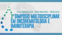 1° Simpósio Multidisciplinar em Oncohematologia e Imunoterapia