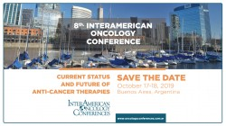 """8th InterAmerican Oncology Conference """"Current Status and Future of Anti-Cancer Therapies"""""""