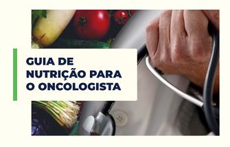 Guia de Nutrição para o Oncologista