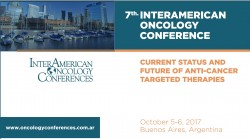 """7th. INTERAMERICAN ONCOLOGY CONFERENCE """"Current Status and Future of Anti-Cancer Targeted Therapies"""""""