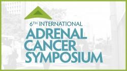 6th International Adrenal Cancer Symposium