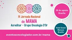 IV Jornada Nacional de Mama Acreditar - Grupo Oncologia D'Or